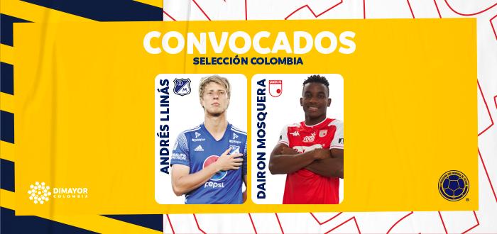 Andres Llinas, Dairon Mosquera convocados a Selección Colombia